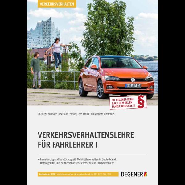 Artikel-Nr. 23801 - Verkehrsverhaltenslehre für Fahrlehrer I